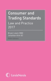 Consumer and Trading Standards - Law and Practice - 5th Ed 2017