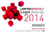 Lawyer Monthly Legal Awards 2014 - Jessica Franses Art Litigation Lawyer of the Year
