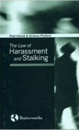 The Law of Harassment & Stalking