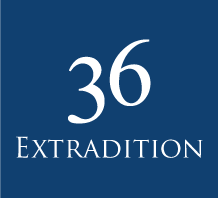 36 Extradition